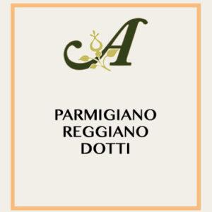 Parmigiano Reggiano Dotti